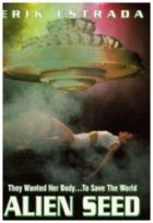 Záhadný spasitel (Alien Seed)