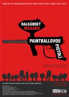 Balkánský masakr paintballovou pistolí (Suma summarum)