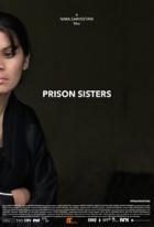 Sestry z vězení (Prison Sisters)