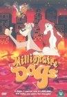 Pejskové a milionáři (Hot Dogs: Wau - wir sind reich!)