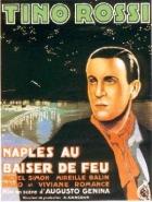 Ohnivé polibky Neapole (Naples au baiser de feu)