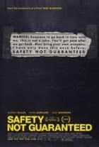 Vlastní zbraň podmínkou (Safety Not Guaranteed)