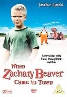 Když Zachariáš Beaver přijel do města (When Zachary Beaver Came to Town)