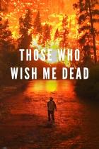 Kdo mi jde pokrku (Those Who Wish Me Dead)