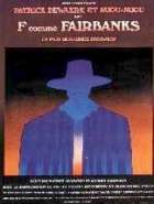 F jako Fairbanks (F... comme Fairbanks)