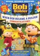 Bořek stavitel: Jak se Bořek stal stavitelem (Bob the Builder: When Bob Became a Builder)