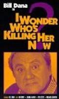 A kdo ji zabije teď ? (I Wonder Who's Killing Her Now?)