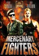 Nájemní bojovníci (Mercenary Fighters)