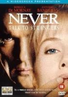 Schůzka s cizincem (Never Talk to Strangers)