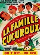 Cucurouxova rodina (La famille Cucuroux)