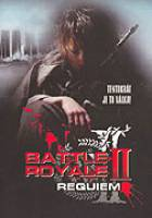 Battle Royale II: Requiem (Batoru rowaiaru II: Chinkonka)