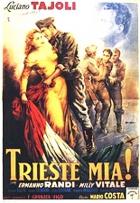Terst mého srdce (Trieste mia!)