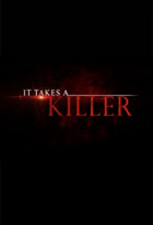 Musel to být vrah (It Takes a Killer)