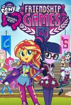 My Little Pony: Equestria Girls – Hry přátelství (My Little Pony: Equestria Girls - Friendship Games)