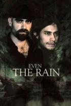 A také déšť (También la lluvia)