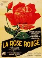 Rudá růže (La rose rouge)