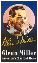 Glenn Miller America's Musical Hero (Glenn Miller: America's Musical Hero)