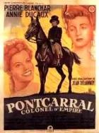 Pontcarral, plukovník císařství (Pontcarral, colonel d'empire)