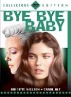 Bye bye, Baby - Mám toho dost (Bye Bye Baby)