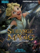 Zázračné kouzlo (Strange Magic)