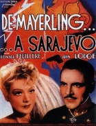 Z Mayerlingu do Sarajeva (De Mayerling à Sarajevo)