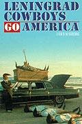 Leningradští kovbojové dobývají Ameriku (Leningrad Cowboys Go America)
