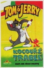 Tom a Jerry - Kocouří trable (Tom & Jerry - Much Ado About Mousing)