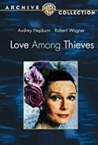 Láska mezi zloději (Love Among Thieves)