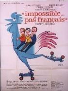 Nemožné... ne pro Francouze (Impossible... pas français)