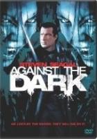 Poslední noc (Against the Dark)