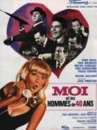 Já a čtyřicátníci (Moi et les hommes de 40 ans)