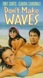 Nedělejte zmatek (Don't Make Waves)