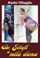Dr. Jekyll a milá dáma (Dottor Jekyll e gentile signora)