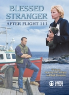 Tragédie letu 111 (Blessed Stranger: After Flight 111)