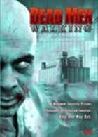 Zombie přichází (Dead Men Walking)