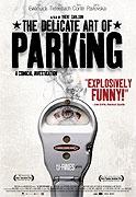 Delikátní umění parkování (The Delicate Art of Parking)