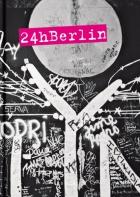 24 h Berlin - Ein Tag im Leben