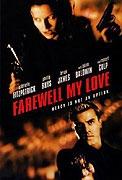 Sbohem má lásko (Farewell, My Love)