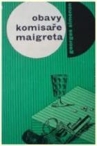 Obavy komisaře Maigreta