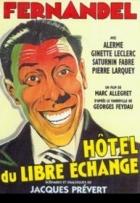 Hotel touhy srdce (L'hôtel du libre échange)