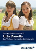 Utta Danella: Snoubenec mé nejlepší přítelkyně (Utta Danella: Der Verlobte meiner besten Freundin)