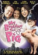 Můj brácha čuník (My Brother the Pig)