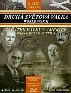 Druhá světová válka (Začátek války v Americe) - 6. díl (World War II: War Comes To America)