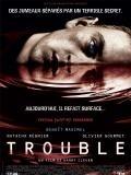 Jedna krev (Trouble)