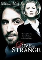 Láska je divná (zvláštní ) (Love Is Strange)
