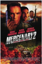 Žoldák 2 (Mercenary II: Thick & Thin)