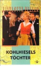 Kohlhieselovy dcery (Kohlhiesels Töchter)