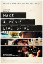 Make a Movie Like Spike