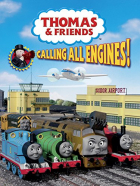 Lokomotiva Tomáš: Voláme všechny mašinky (Thomas & Friends: Calling All Engines!)