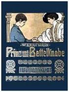 Její veličenstvo žebráček (Prinz und Bettelknabe)